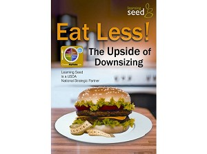 Eat Less: The Up Side of Downsizing