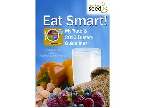 Eat Smart! MyPlate and the 2010 Dietary Guidelines DVD