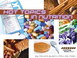 Hot Topics In Nutrition