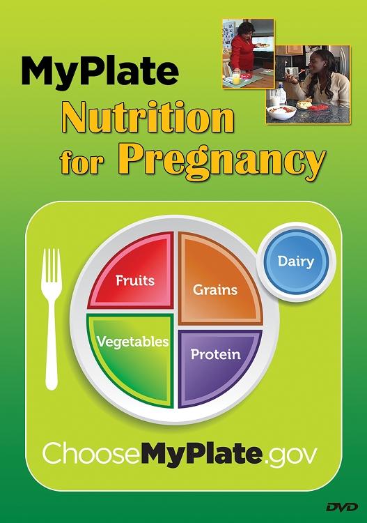 myplate nutrition for pregnancy dvd
