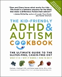 The Kid-Friendly ADHD and Autism Cookbook
