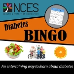 NCES Diabetes BINGO
