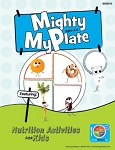 Mighty MyPlate Activity Books Ages 3-6