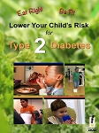 Eat Right Be Fit Lower Your Child's Risk for Type 2 Diabetes DVD