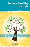 Today's Healthy Lifestyles - Eating Out and You