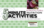 5 Minute Nutrition Activities for Elementary Students