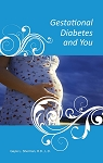 Gestational Diabetes and You, Single Copy