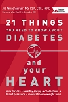 21 Things You Need to Know About Diabetes and Your Heart