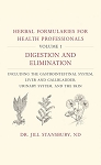 Herbal Formularies for the Health Professional: Digestation & Elimination + 25 CE Online Test