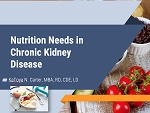 Nutrition Needs for Chronic Kidney Disease