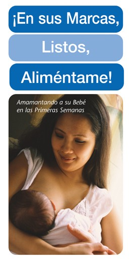Spanish Ready, Set, Feed Me! Breastfeeding Your Baby in the Early Weeks
