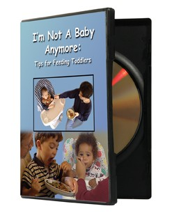 I'm Not a Baby Anymore - Tips for Feeding Toddlers, DVD Version