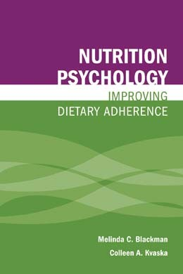 Nutrition Psychology: Improving Dietary Adherance